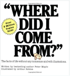 Where Did I Come From? book