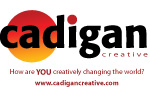 Cadigan Creative: How are YOU creatively changing the world?